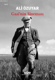 Gazi'nin Sineması Ali Özuyar