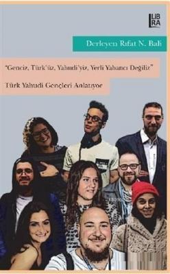 Genciz, Türk'üz, Yahudiyiz, Yerli Yabancı Değiliz - Türk Yahudi Gençle