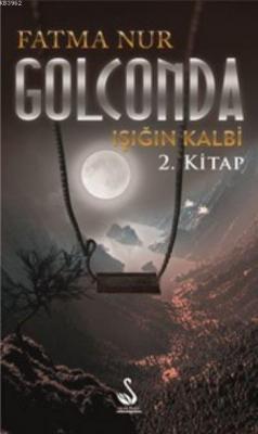Golconda Işığın Kalbi 2.Kitap Fatma Nur Çeboğlu