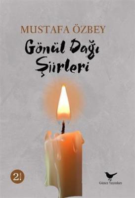 Gönül Dağı Şiirleri Mustafa Özbey