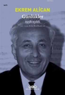 Günlükler 1956-1966 Ekrem Alican