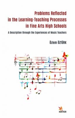Güzel Sanatlar Liselerinde Öğrenme-öğretme Süreçlerine Yansıyan Sorunl