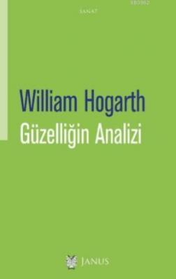 Güzelliğin Analizi William Hogarth