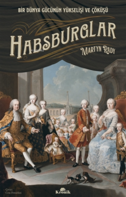 Habsburglar Martyn Rady
