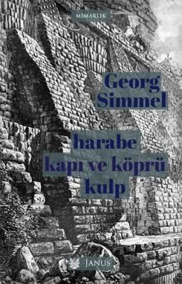 Harabe, Kapı ve Köprü, Kulp Georg Simmel