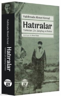 Hatıralar Habibzade Ahmet Kemal