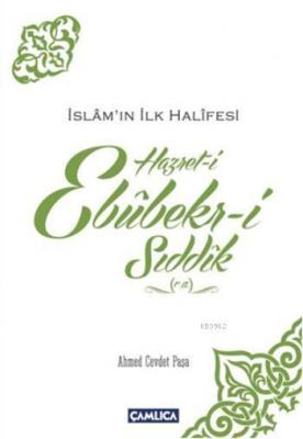 Hazret-i Ebubekir-i Sıddık (r.a) Ahmed Cevdet Paşa