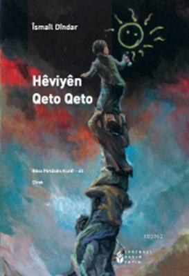 Heviyen Qeto Qeto İsmail Dindar