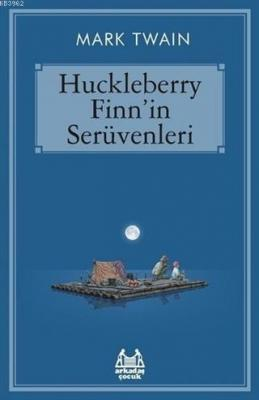 Huckleberry Finn'in Serüvenleri Mark Twain