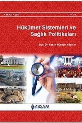 Hükümet Sistemleri ve Sağlık Politikaları Hasan Hüseyin Yıldırım