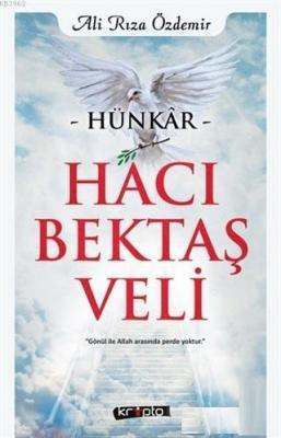 Hünkar Hacı Bektaş Veli Ali Rıza Özdemir