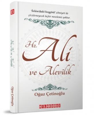 Hz. Ali Ve Alevilik Oğuz Çetinoğlu