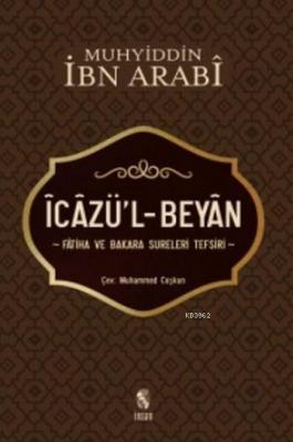 İcazü'l-Beyan Fatiha ve Bakara Sureleri Tefsiri Muhyiddin İbn Arabi