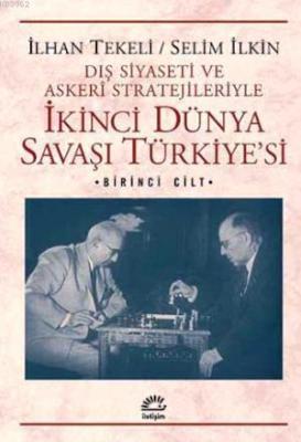 İkinci Dünya Savaşı Türkiyesi 1 İlhan Tekeli