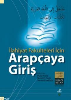 İlahiyat Fakülteleri İçin Arapçaya Giriş (İkinci Kitap) Nurettin Ceviz