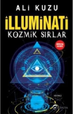 İlluminati Kozmik Sırlar Ali Kuzu