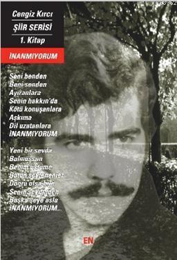 İnanmıyorum Cengiz Kırcı