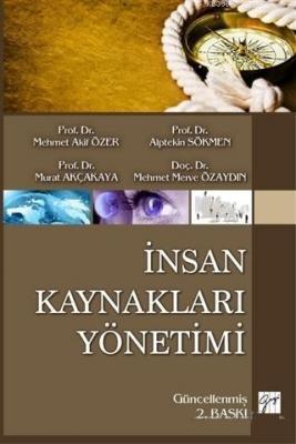 İnsan Kaynakları Yönetimi Mehmet Akif Özer Mehmet Merve Özaydın Alptek