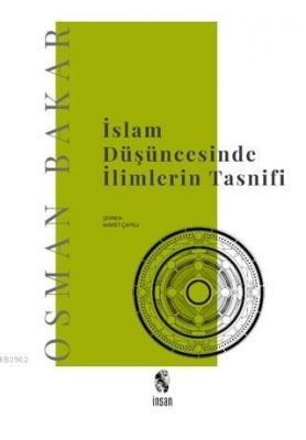 İslam Düşüncesinde İlimlerin Tasnifi Osman Bakar