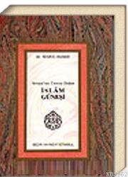 İslam Güneşi - Avrupa'nın Üzerine Doğan Sigrid Hunke