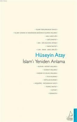 İslam'ı Yeniden Anlama Hüseyin Atay