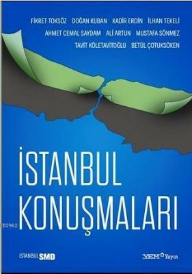 İstanbul Konuşmaları Fikret Toksöz
