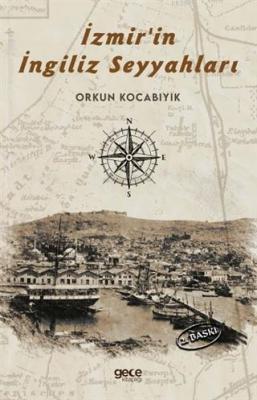 İzmir 'in İngiliz Seyyahları Orkun Kocabıyık
