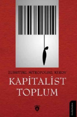 Kapitalist Toplum Zubritski Mitropolski Kerov