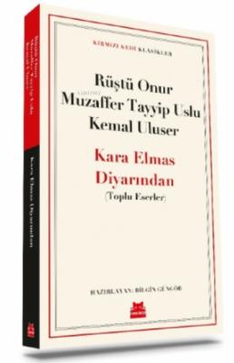 Kara Elmas Diyarından Muzaffer Tayyip Uslu Rüştü Onur Kemal Uluser