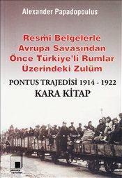 Kara Kitap Pontus Trajedisi 1914-1922 Alexander Papadopoulus