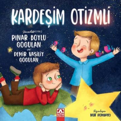 Kardeşim Otizmli Pınar Boylu Gogulan Demir Vasiliy Gogulan