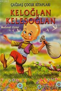 Keloğlan Keleşoğlan Mehmet Güler