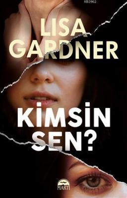 Kimsin Sen? Lisa Gardner
