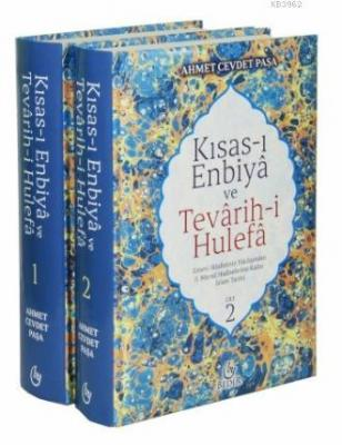 Kısas-ı Enbiya ve Tevarih-i Hulefa (2 Cilt Takım) Ahmed Cevdet Paşa