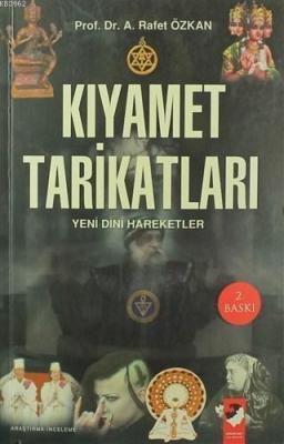 Kıyamet Tarikatları A. Rafet Özkan