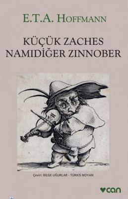 Küçük Zaches Namıdiğer Zınnober E.T.A. Hoffmann