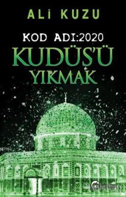 Kudüs'ü Yıkmak - Kod Adı: 2020 Ali Kuzu