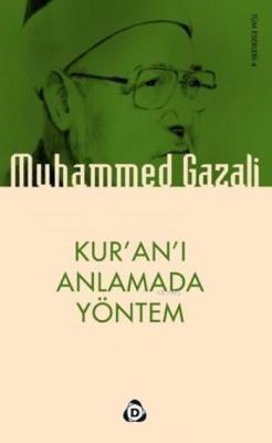Kur'an'ı Anlamada Yöntem Muhammed Gazali