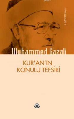 Kur'an'ın Konulu Tefsiri Muhammed Gazali