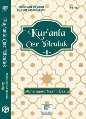 Kur'anla Öze Yolculuk 1 Muhammed Nazım Özalp
