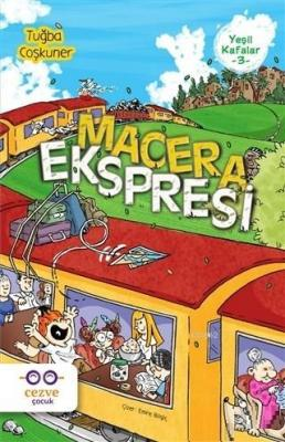 Macera Ekspresi - Yeşil Kafalar 3 Tuğba Coşkuner