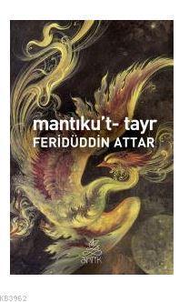 Mantıku't-Tayr Feridüddin-i Attar