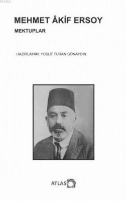 Mehmet Akif Ersoy Mektuplar Yusuf Turan Günaydın
