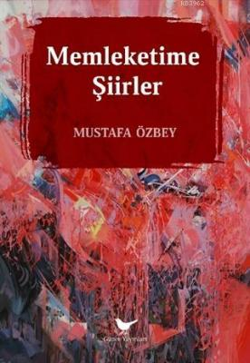 Memleketime Şiirler Mustafa Özbey