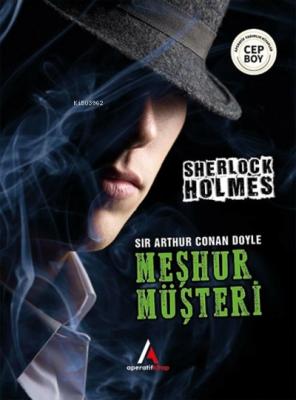 Meşhur Müşteri - Sherlock Holmes Sir Arthur Conan Doyle