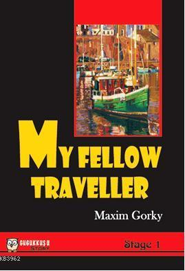 My Fellow Traveler Maksim Gorki