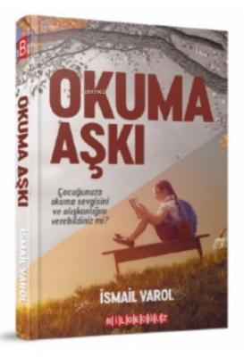 Okuma Aşkı İsmail Varol