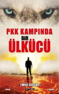 PKK Kampında Bir Ülkücü Emine Özgenç