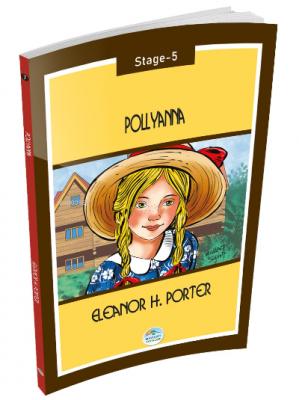Pollyanna - Eleanor H.Porter ( Stage-5 ) Eleanor H.Porter