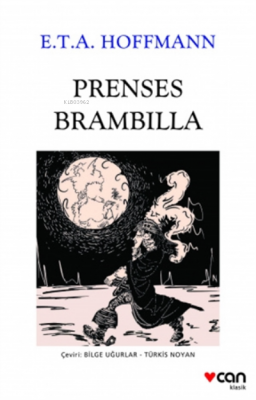 Prenses Brambilla E. T. A. Hoffmann